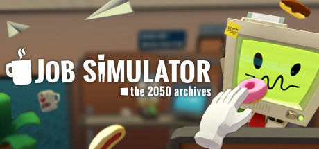 """Job Simulator :  In a world where robots have replaced all human jobs, step into the """"Job Simulator"""" to learn what it was like to """"JOB""""! Throw a stapler at your boss! - Learn to 'job"""" in four not-so historically accurate representations of work life before society was automated by robots! - Use your hands to stack, manipulate, throw, and smash physics objects in an inexplicably satisfying way! - Aggressively chug coffee and eat questionable food from the trash!"""