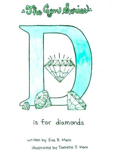 Gem Series Book #3 D is for Diamond