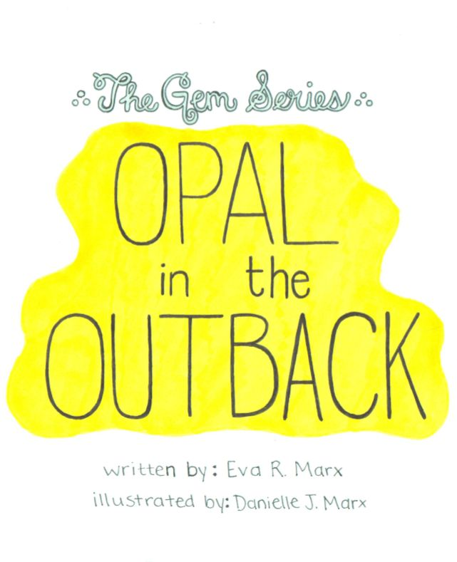 The Gem Series Book #4 Opal in the Outback