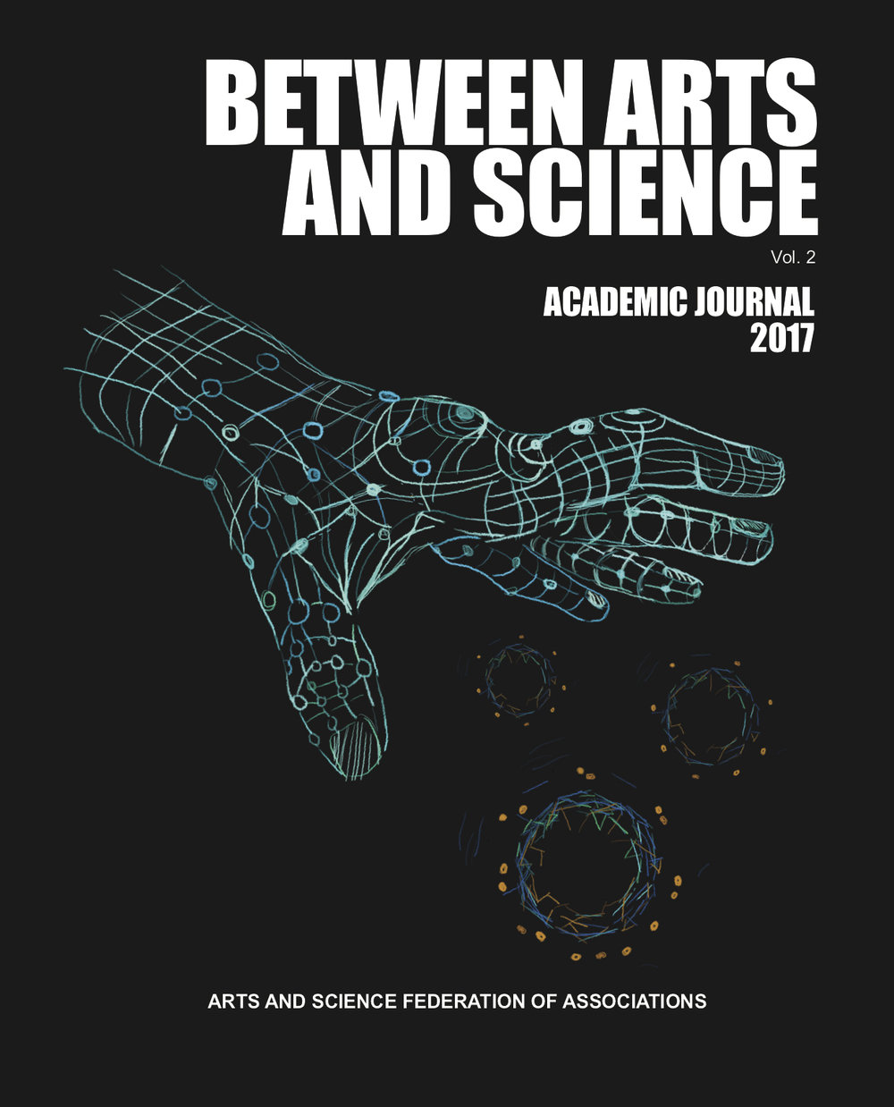 Academic Journal - Between Arts and Science is a multidisciplinary journal, founded in 2015-2016, whose main purpose is to foster academic collaboration and intrigue between the departments and our students.The journal is edited and designed by Concordia undergraduate students within the Faculty of Arts and Science. It is published each year in May.