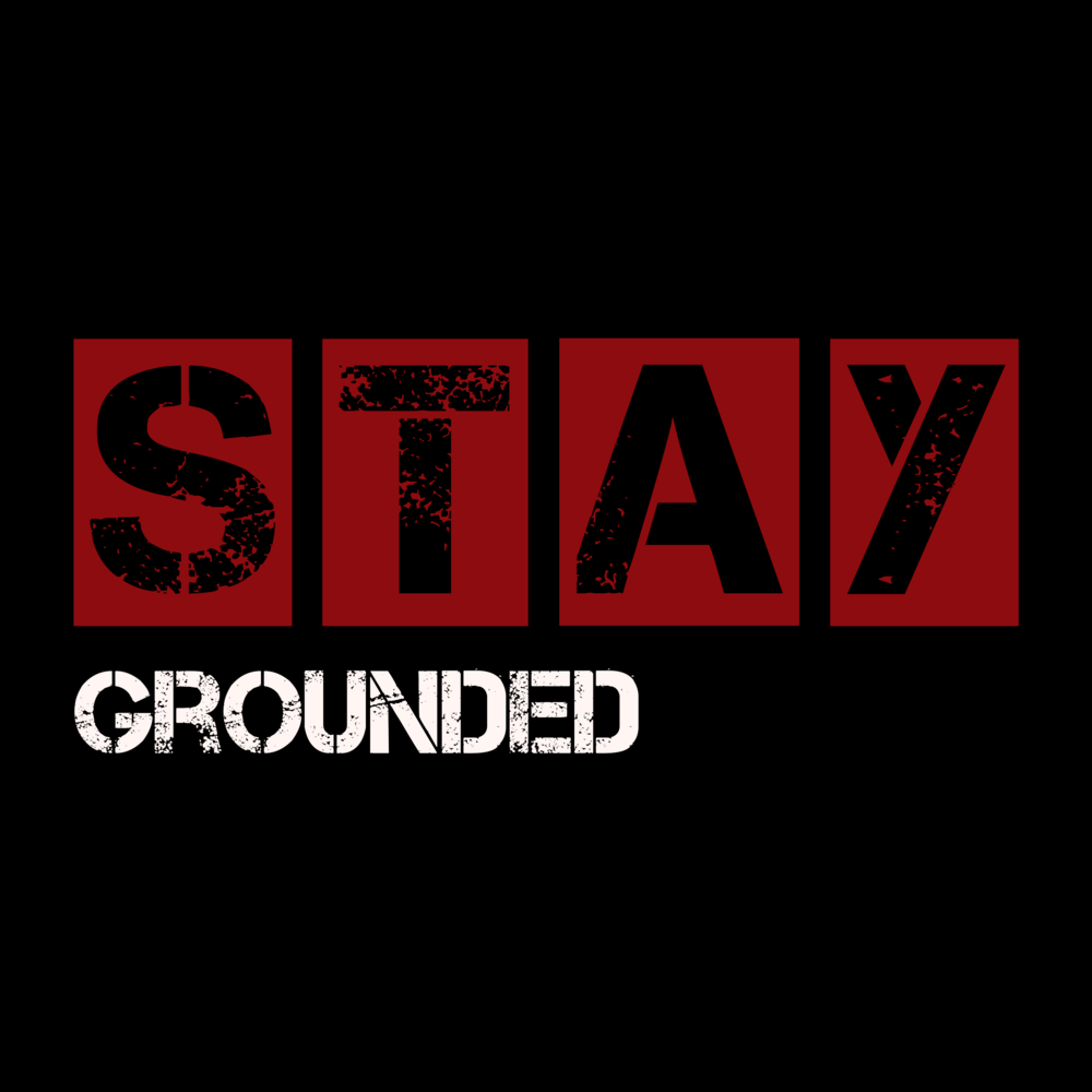 StayGrounded.png