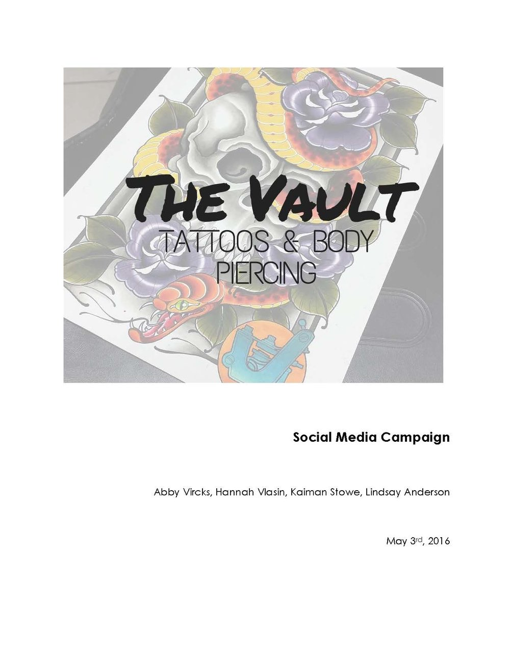 Social Media Strategy - The Vault Tattoo and Piercing