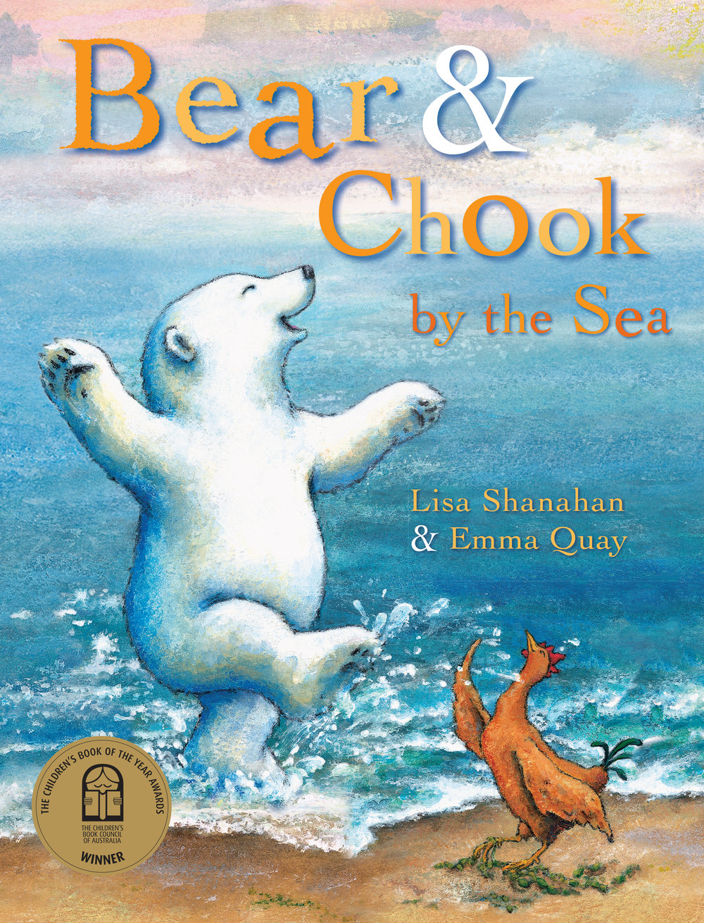 BEAR AND CHOOK BY THE SEA by Lisa Shanahan and Emma Quay (Lothian Books) - www.emmaquay.com