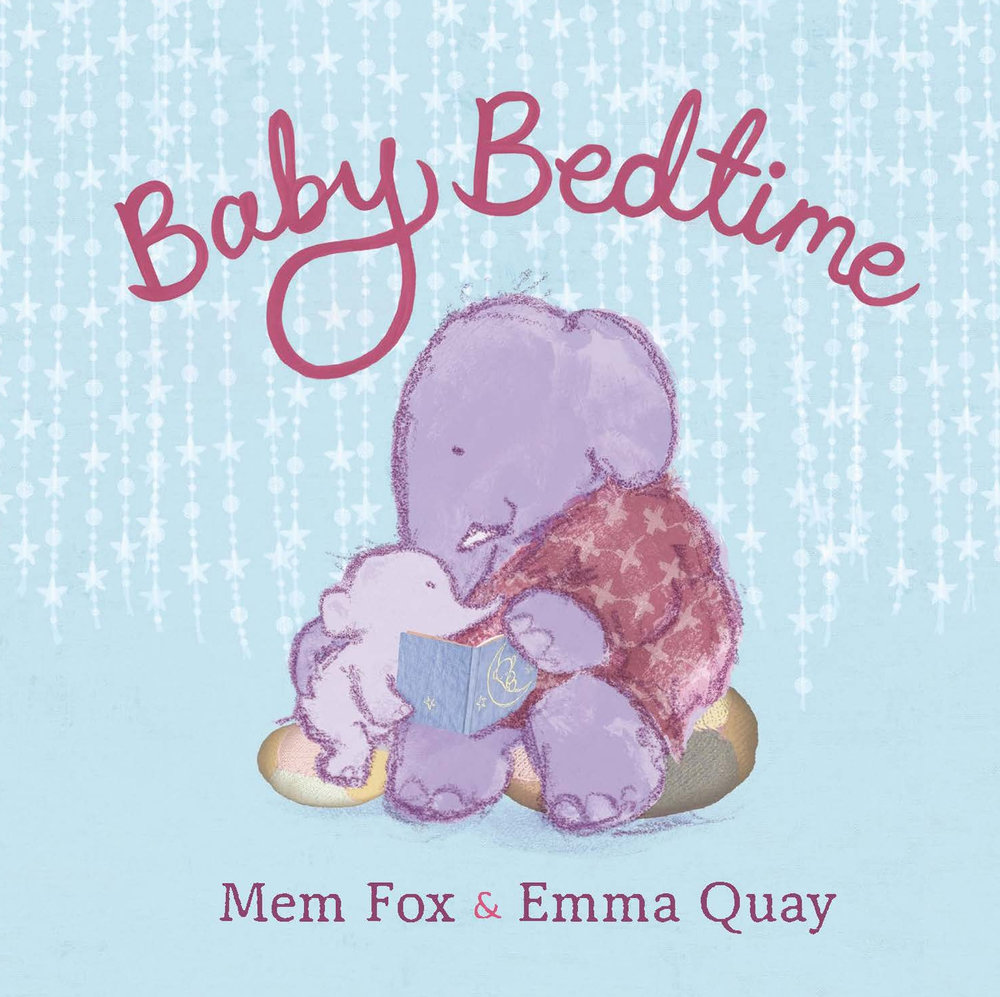 NEW IN PAPERBACK, OCTOBER 2018  — BABY BEDTIME by Mem Fox and Emma Quay (Viking/Penguin Books Australia |   Beach Lane Books, USA)  http://www.emmaquay.com