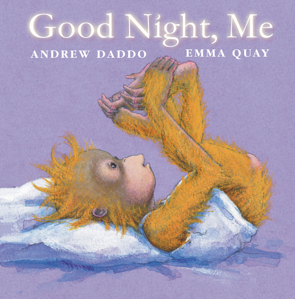 GOOD NIGHT, ME by Andrew Daddo and Emma Quay  http://www.emmaquay.com