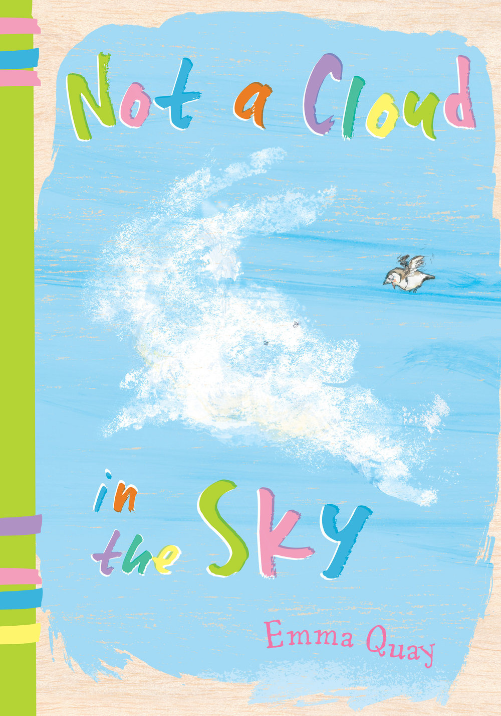 NOT A CLOUD IN THE SKY by Emma Quay (ABC Books) http://www.emmaquay.com