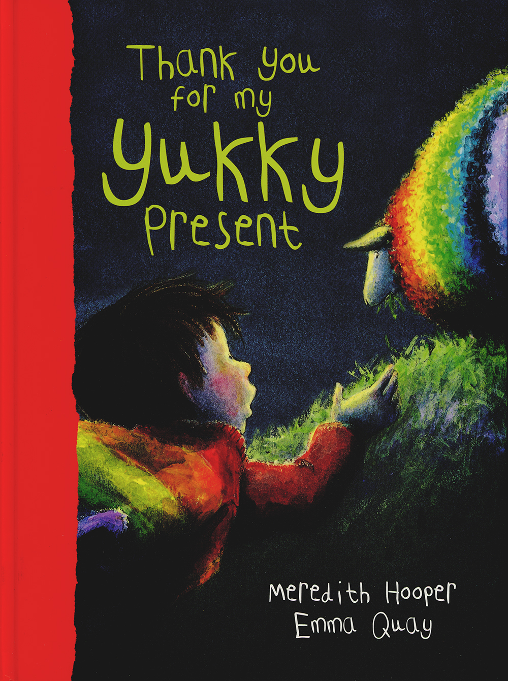 Cover of THANK YOU FOR MY YUKKY PRESENT by Emma Quay and Meredith Hooper (Hodder Headline)