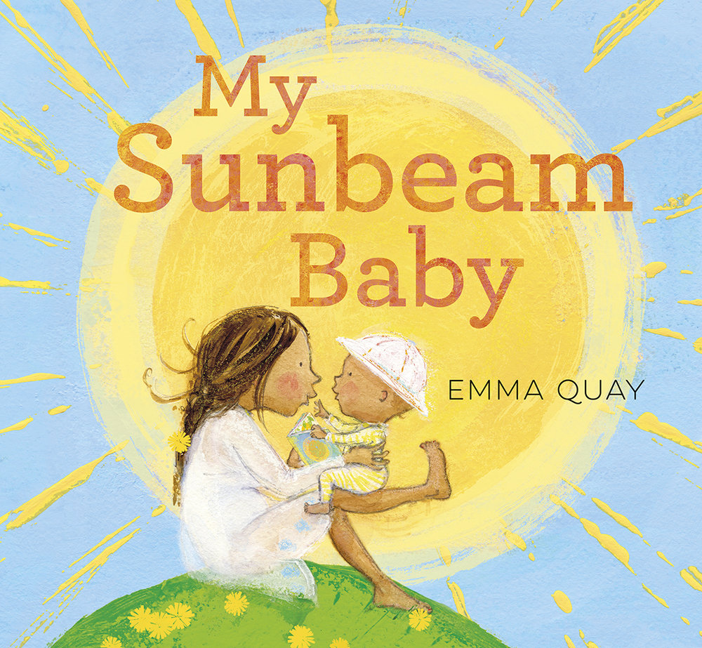 MY SUNBEAM BABY, a picture book by Emma Quay (ABC Books) - www.emmaquaycom