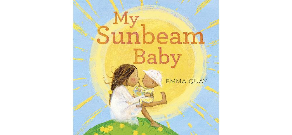 MY SUNBEAM BABY by Emma Quay (ABC Books) - www.emmaquay.com