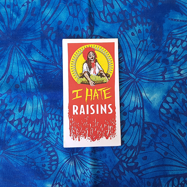 i-hate-raisins-zine.jpg