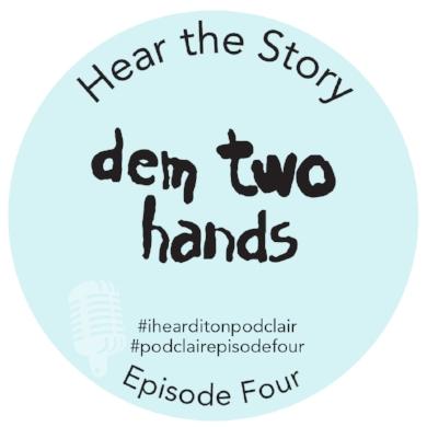 Episode 4_DemTwoHands