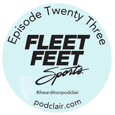 Podclair Episode 23 Fleet Feet Montclair