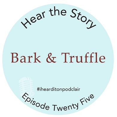 Episode 25 Podclair Bark And Truffle