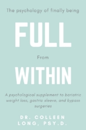 Full From Within: A Psychological Supplement to VSG & Bypass Surgeries