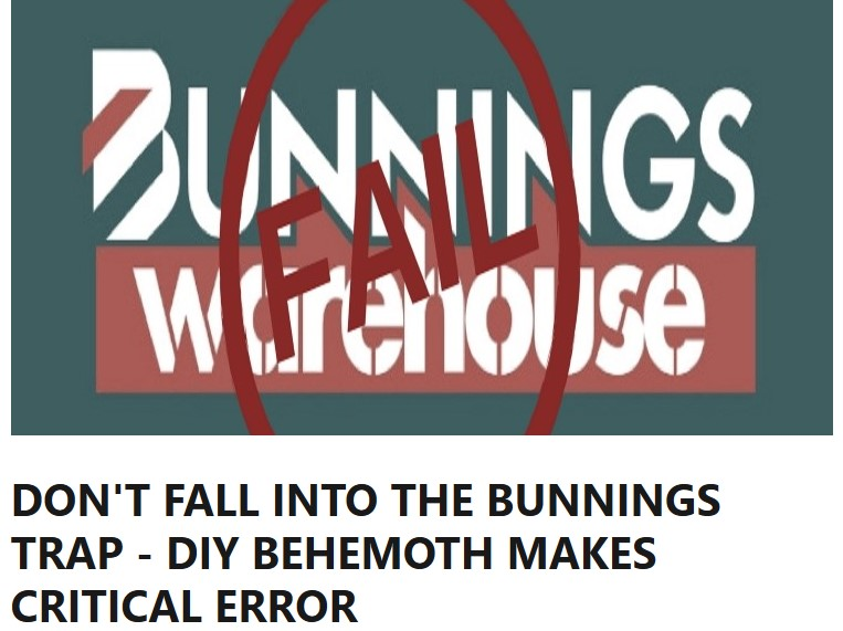 DON'T FALL INTO THE BUNNINGS TRAP - DIY BEHEMOTH MAKES CRITICAL ERROR