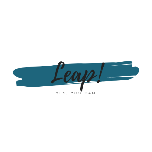 Leap! yes you can… - Use this when you're afraid to make a move