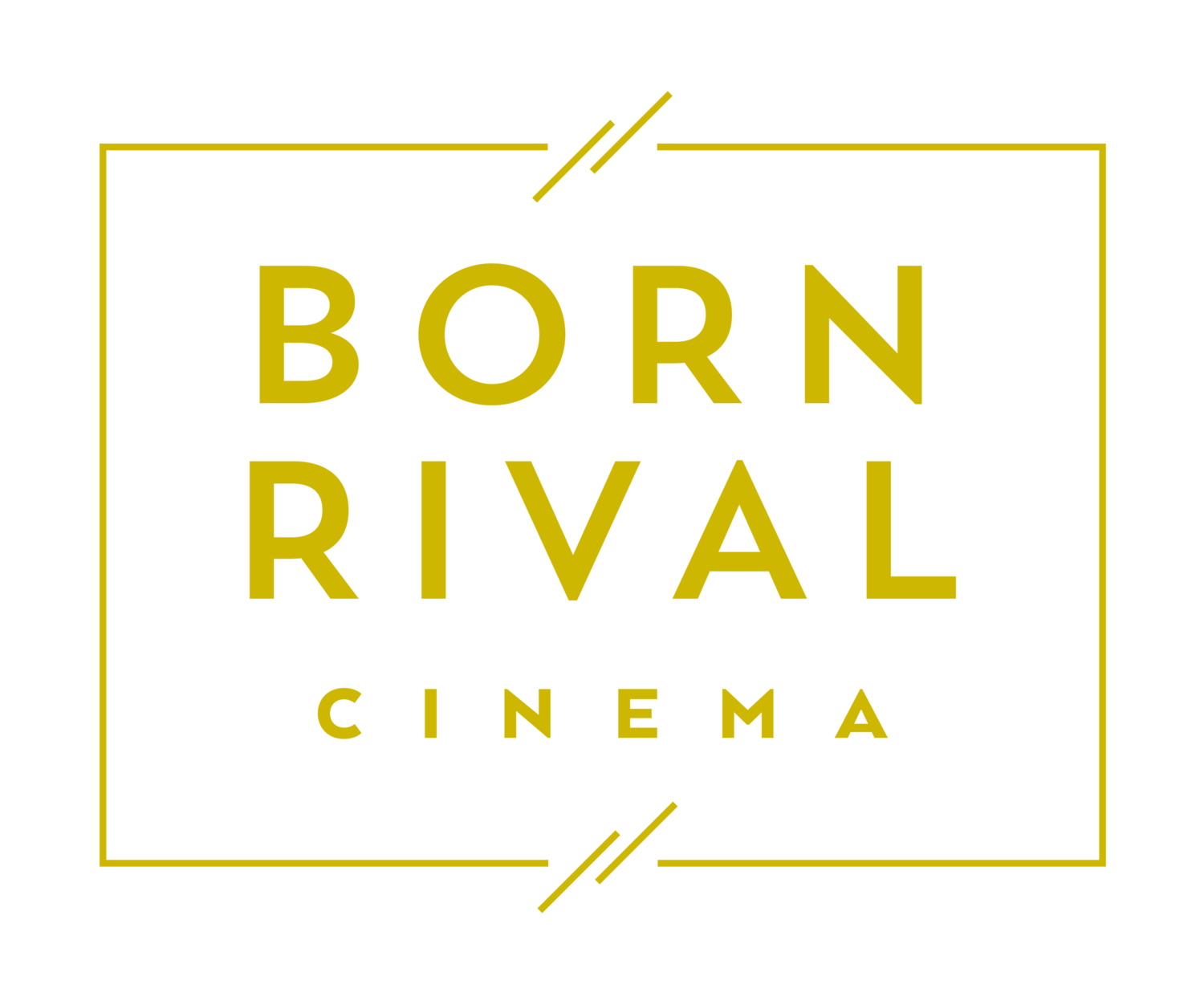 Born Rival Cinema