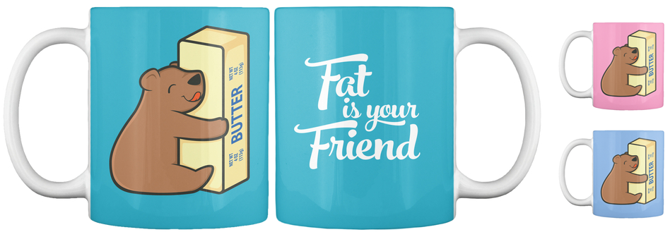 Fat-is-your-Friend-Mug.png