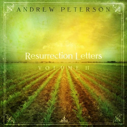 Resurrection Letters: Volume II