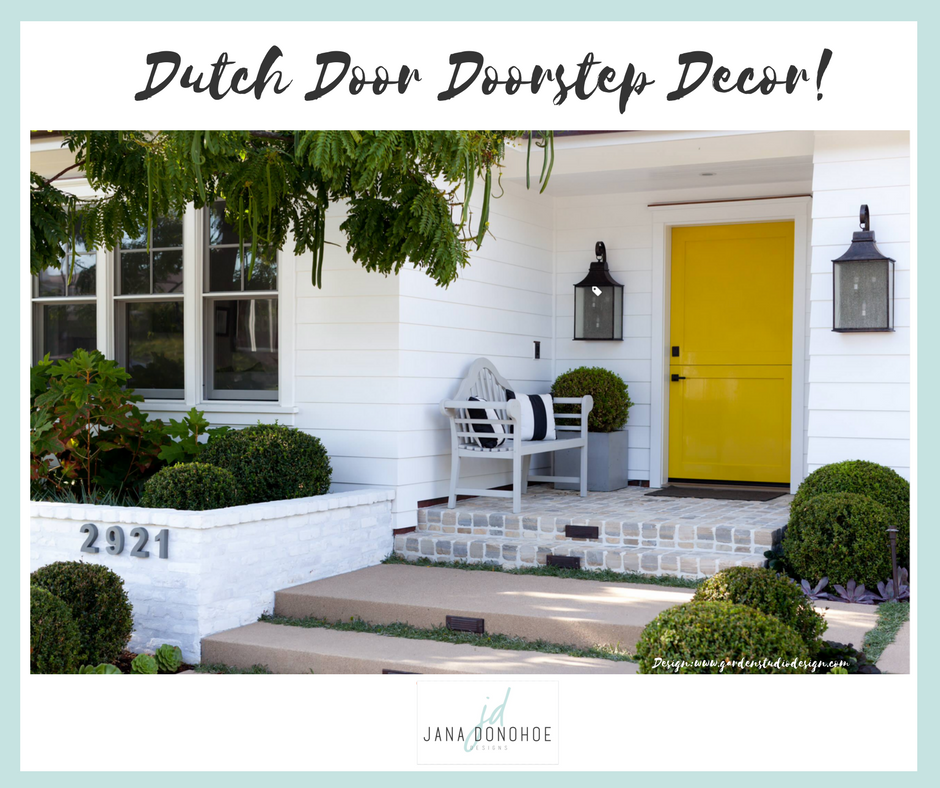 & Dutch Door Doorstep Decor For Spring! u2014 Jana Donohoe Designs