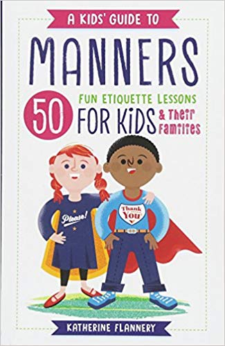 A Kids Guide to Manners
