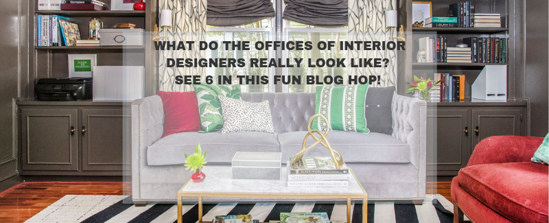 What Do The Offices Of Interior Designers Really Look Like A Blog Hop Jana Donohoe Designs