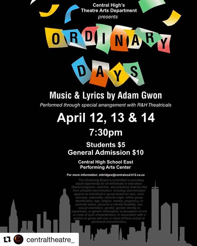 #Repost @centraltheatre_ with @get_repost ・・・ Come see Ordinary Days, our musical that competed at the CA Thespian Festival this Spring! April 12-14 at 7:30 in the PAC! $5 Students $10 General Admission