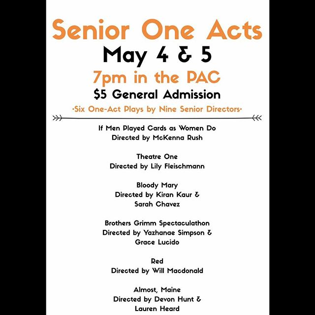 Come see our thespian directors and actors this weekend!