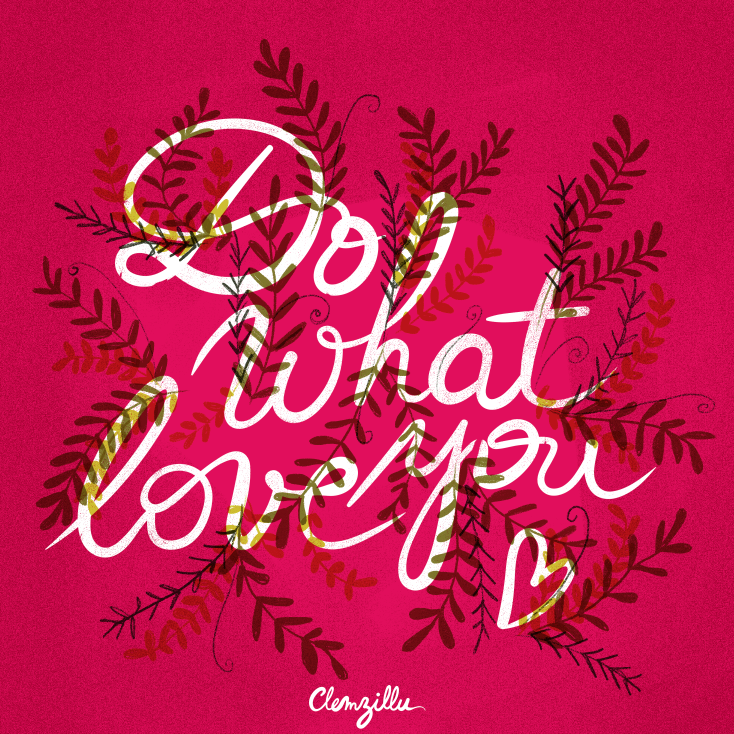 Illustration Do what you love lettering