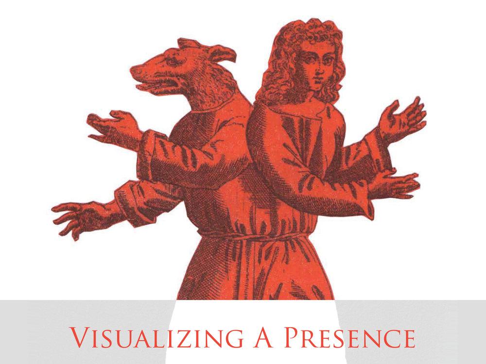 Visualizing a Presence