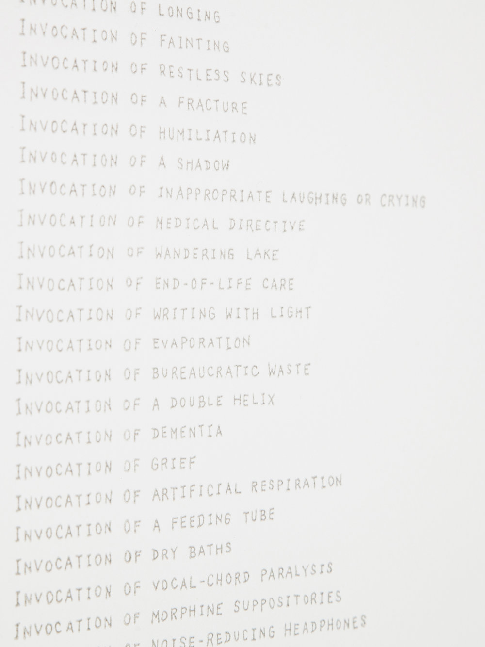 Detail  List of Invocations , 2017 Letterpress Image Size: 17.5 x 12 inches Paper Size: 17.5 x 12 inches Edition of 50