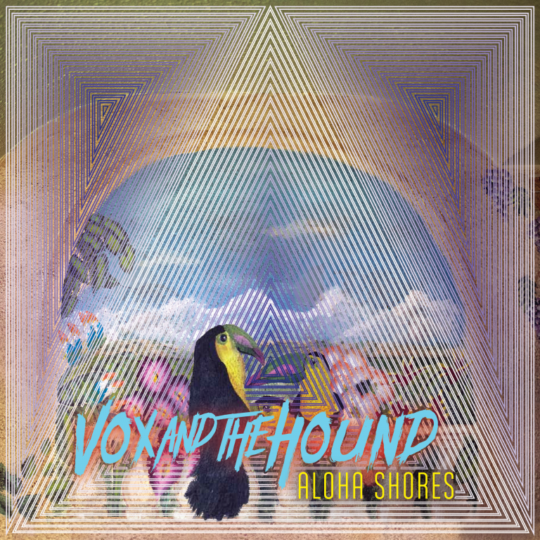 VOC AND THE HOUND - ALOHA SHORES