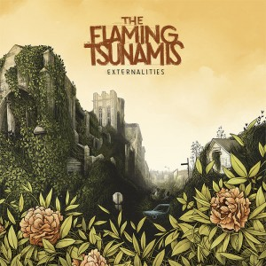 THE FLAMING TSUNAMIS - EXTERNALITIES
