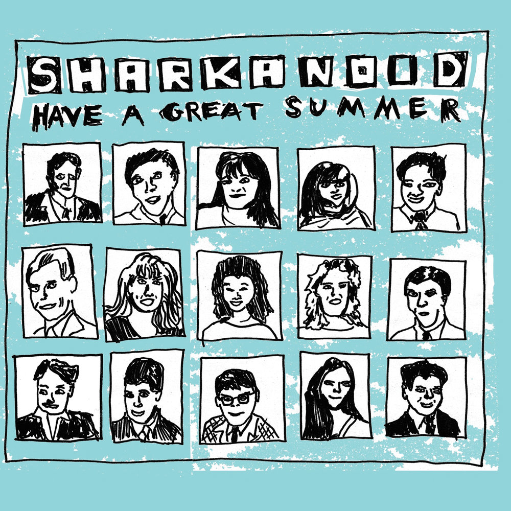 SHARKANOID - HAVE A GREAT SUMMER