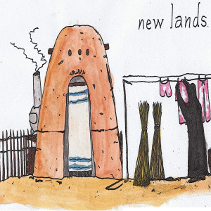 NEW LANDS - MORE PAST THAN FUTURE