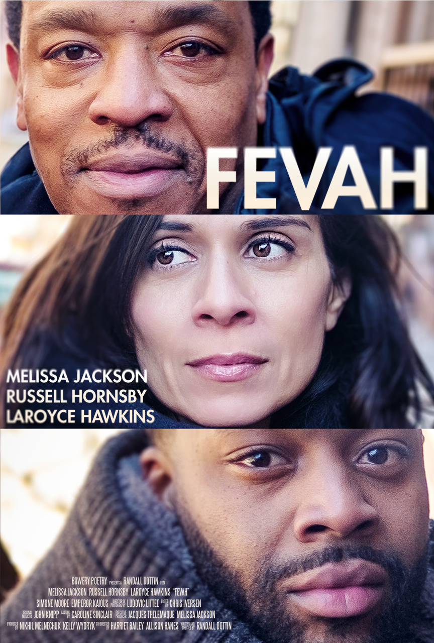 FEVAH - A short film by Randall Dottin