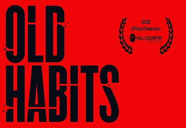 Stoked premiere at Hill Country Film Festival next month! Thank you #HCFF #oldhabitsmovie #shortfilm #femalefilmmaker #womenmakemovies #thriller #thrilledtobehere