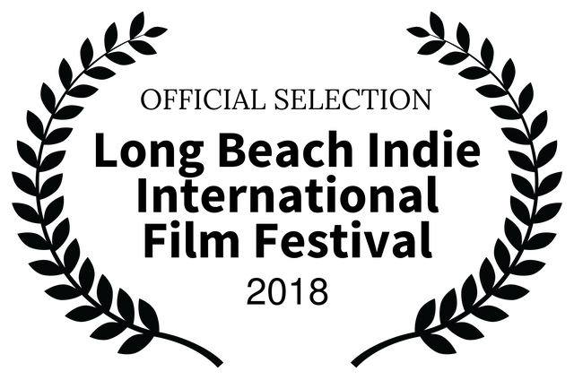 OFFICIALSELECTION-LongBeachIndieInternationalFilmFestival-2018 x640.png