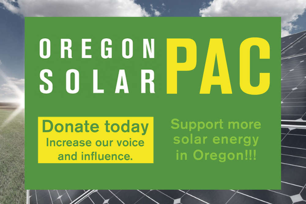 Support the Oregon SolarPAC! - OSEIA has a political action committee to increase our voice and influence with our decision makers in Salem. Your donation to the Oregon SolarPAC helps expand OSEIA's capacity to develop a marketplace for the widespread adoption of solar energy in Oregon. More information>