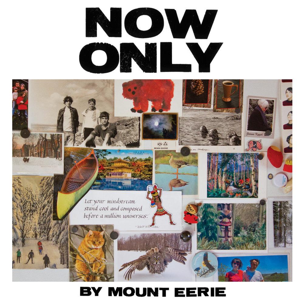 Mount Eerie - Now Only.jpg