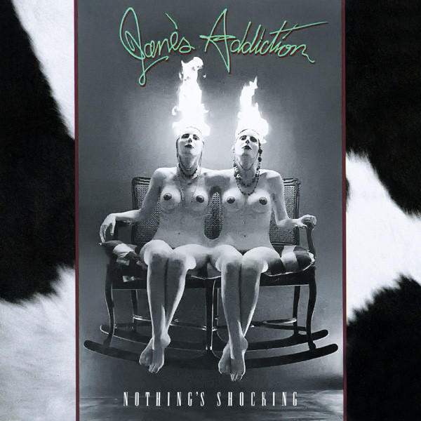 Jane's Addiction - Nothing's Shocking.jpg
