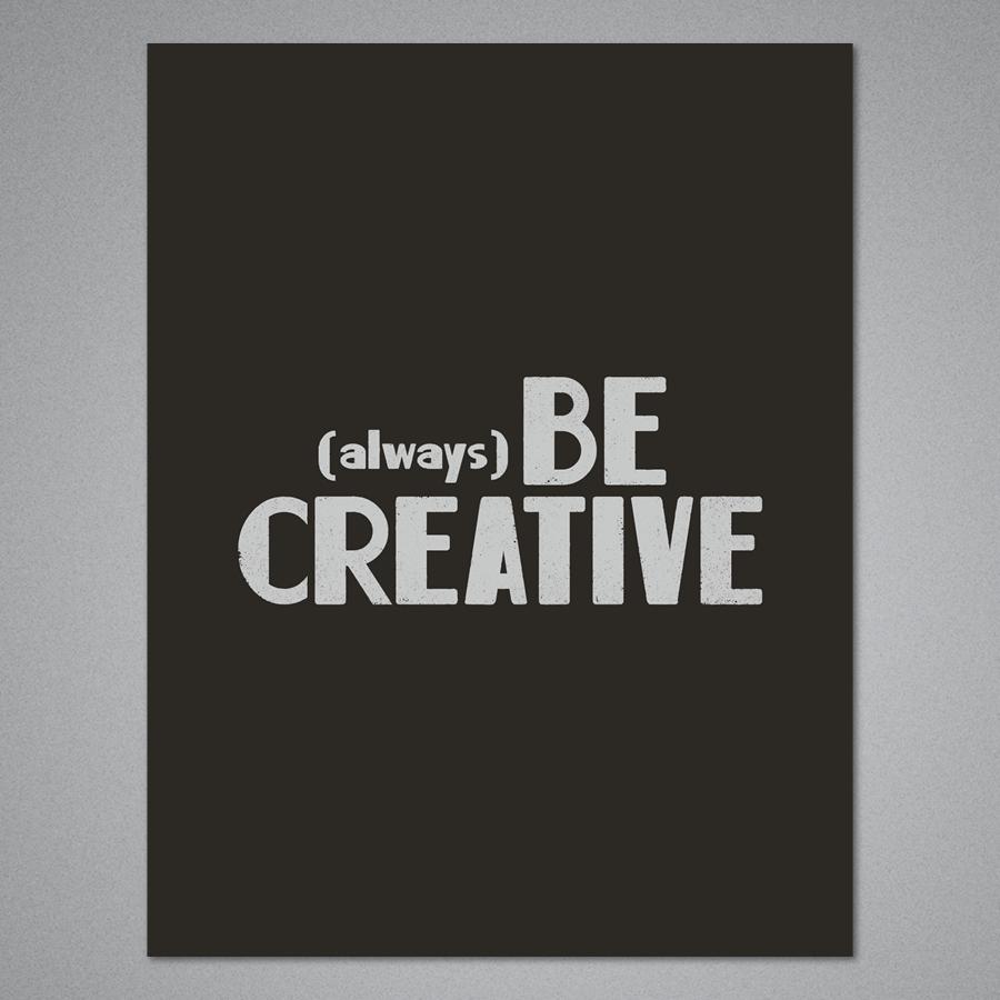 Always Be Creative Card
