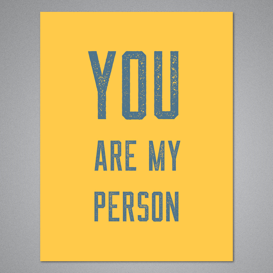 You Are My Person Card