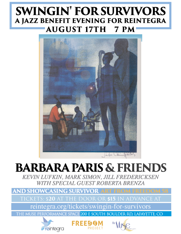 Join us for a Jazz benefit concert with Barbara Paris and Friends - Barbara will be joined by Kevin Lufkin, Mark Simon, and Jill Fredericksen along with special guest Roberta Brenza. All proceeds go to support the women of Reintegra.Tickets are $15   and $20 at the door.We also will have Survivor-inspired Art on display, light appetizers and wine.
