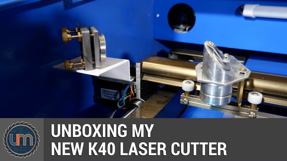Unboxing my new K40 Laser Cutter — Unexpected Maker