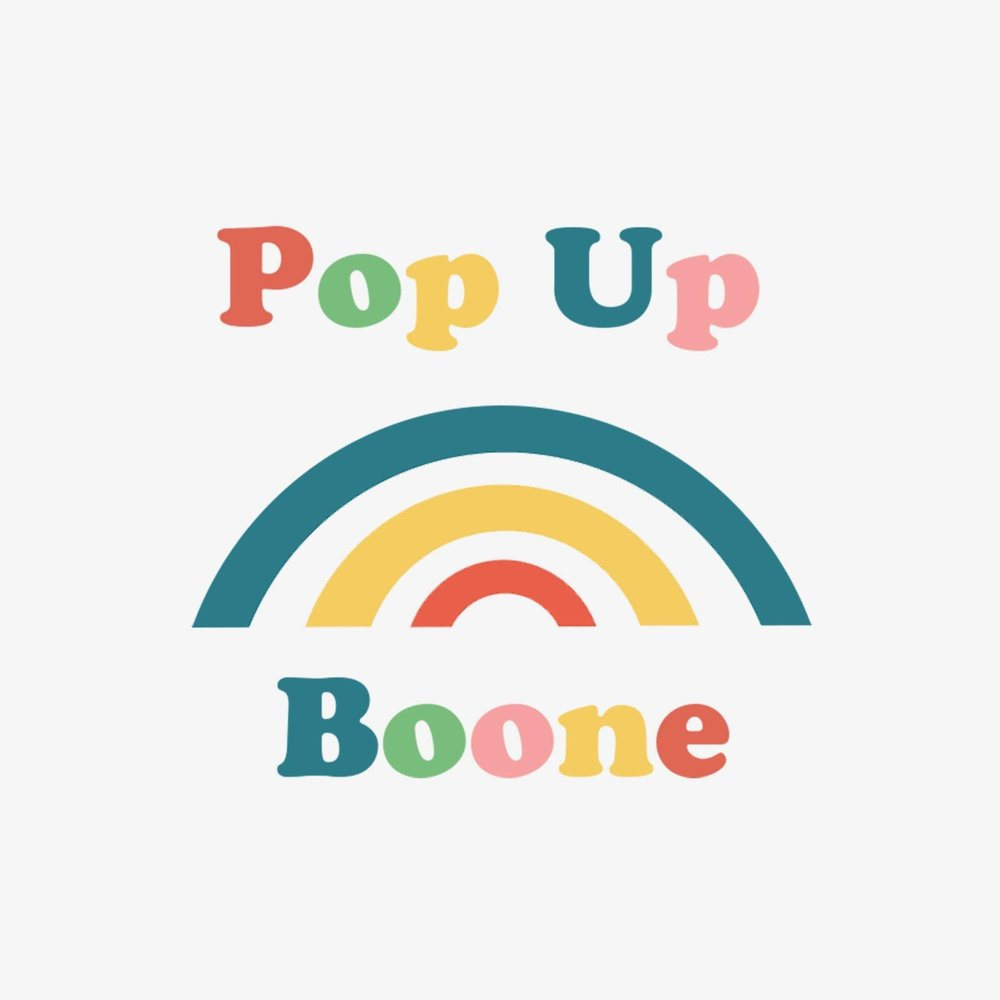 POP UP BOONE August 3-5   - Downtown Boone @ 3rd PlaceA once a month, weekend long pop up retail shop selling handmade goods made in the High Country region. Connecting community to craft and encouraging small scale entrepreneurship in Appalachia.