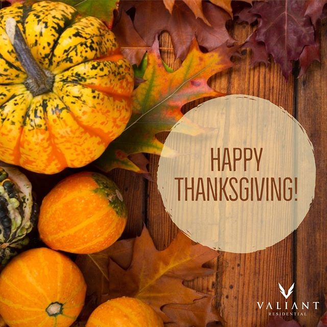 From all of us at Valiant Residential, Happy Thanksgiving! We are thankful for our clients, team members, and residents. We hope everyone enjoys a great day with family, friends, and food! 🍂🦃 Our corporate offices will be closed today and Friday, 11/23. We will resume normal business hours on Monday, 11/26.  #bevaliant #propertymanagement  #thanksgiving #multifamily #apartmentliving #realestate #thankful