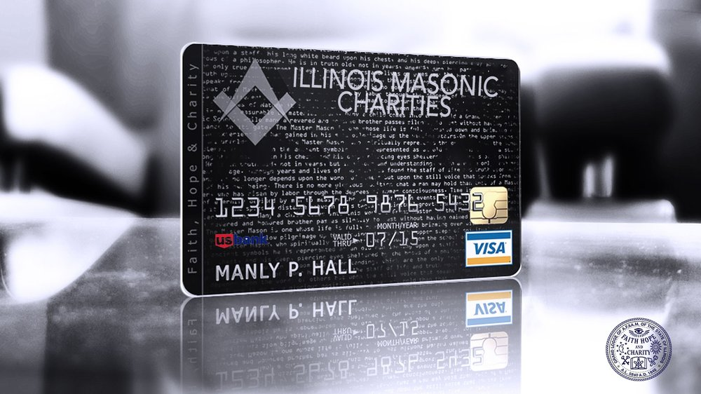 CLICK HERE AND FIND MORE ABOUT THE ILLINOIS MASONIC CHARITIES CREDIT CARD