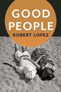 GOOD-PEOPLE-by-Robert-Lopez-9781942658023.jpg