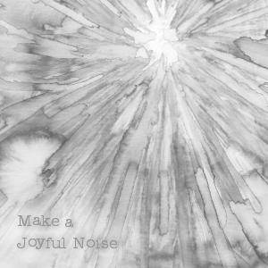 joyfulnoise.png